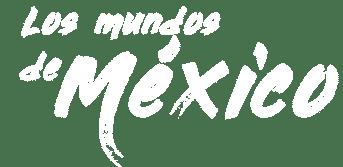 Los Mundos de México
